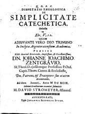 Disputatio Theologica De Simplicitate Catechetica, deducta ex Ebr. V,12