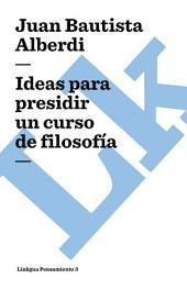 Ideas para presidir un curso de filosofía