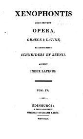 Xenophontis quae exstant opera, Graece & Latine: Volume 4