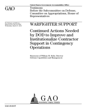 Warfighter Support: Continued Actions Needed by DoD to Improve and Institutionalize Contractor Support in Contingency Operations: Congressional Testimony