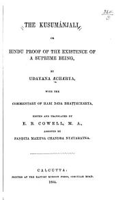 The Kusumánjali: Or, Hindu Proof of the Existence of a Supreme Being