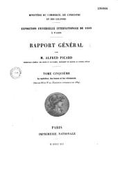 Exposition universelle internationale de 1889 à Paris: Rapport général, Volume 2