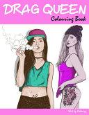 Drag Queen Colouring Book