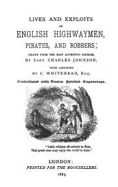 Lives and Exploits of English Highwaymen, Pirates, and Robbers