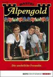 Alpengold - Folge 223: Die unehrliche Freundin