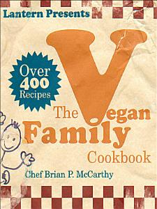 The Vegan Family Cookbook Book