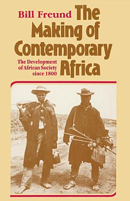 The Making of Contemporary Africa PDF