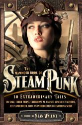 The Mammoth Book of Steampunk PDF