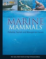Marine Mammals  Fisheries  Tourism and Management Issues PDF