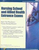 Nursing School And Allied Health Entrance Exams Book PDF
