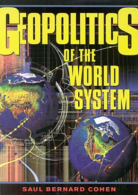 Geopolitics of the World System PDF