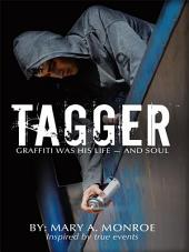 Tagger: Graffiti was his life — and soul