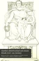 Goethe s Briefwechsel mit einem Kinde  A E  von Arnim   PDF