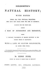 Goldsmith's Natural history, with notes collected, with a life of O. Goldsmith by G.M. Bussey, by H. Innes