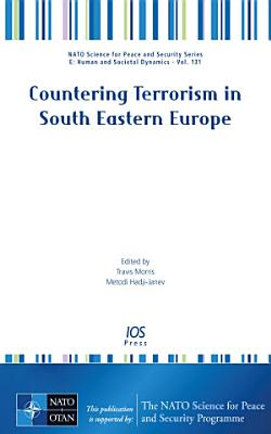 Countering Terrorism in South Eastern Europe