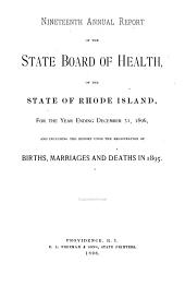Annual Report of the State Board of Health of the State of Rhode Island, for the Year Ending ...: Volume 19