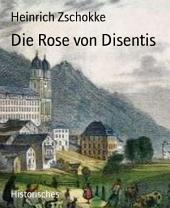 Die Rose von Disentis