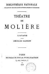 Théatre de Molière: L'Avare. Georges Dandin