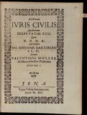Selectiorum iuris civilis quaestionum disputatio ..: Disp. XVII.