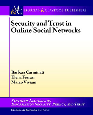 Security and Trust in Online Social Networks