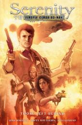 Serenity: Those Left Behind 2nd Edition