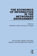 The Economics of Information in the Networked Environment PDF