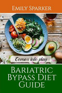 Bariatric Bypass Diet Guide