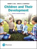 Children and Their Development  Fourth Canadian Edition