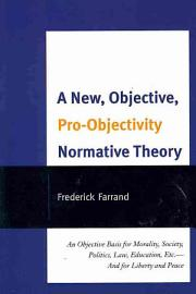 A New  Objective  Pro Objectivity Normative Theory