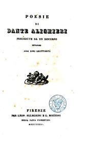 Opere minori: Poesie di Dante Alighieri predecute da un discorso intorno alla loro legittimità
