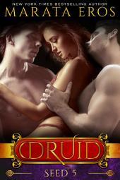 Seed: Dark Paranormal Vampire Reverse Harem Romance