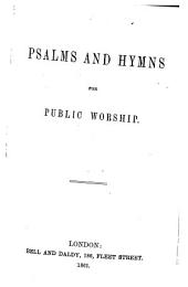 Psalms and Hymns for Public Worship. [Compiled by Hugh Pearson.]
