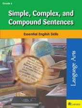 Simple, Complex, and Compound Sentences: Essential English Skills
