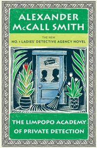 The Limpopo Academy of Private Detection Book