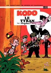 Spirou et Fantasio - Tome 28 - KODO, LE TYRAN