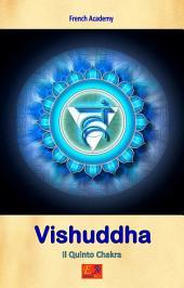 Vishuddha - Il Quinto Chakra