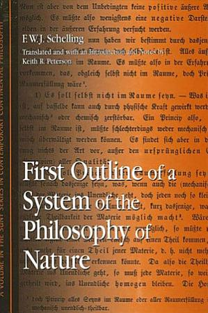 First Outline of a System of the Philosophy of Nature PDF