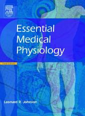 Essential Medical Physiology: Edition 3