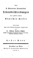 Lebensbeschreibungen der 12 ersten R  mischen Kaiser    bers  u  mit Anmerkungen begleitet von Nikolaus  Gottfried Eichhoff PDF