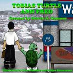 Tobias Turtle and Fred