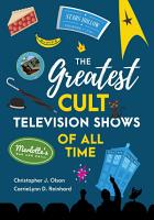 The Greatest Cult Television Shows of All Time PDF