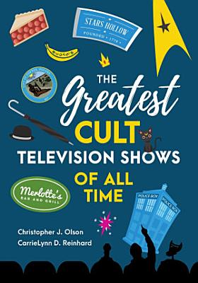 The Greatest Cult Television Shows of All Time