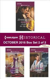 Harlequin Historical October 2016 - Box Set 2 of 2: Awakening the Shy Miss\Governess to the Sheikh\An Uncommon Duke