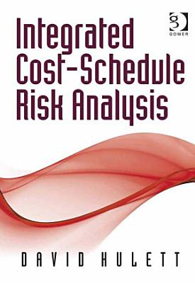 Integrated Cost Schedule Risk Analysis