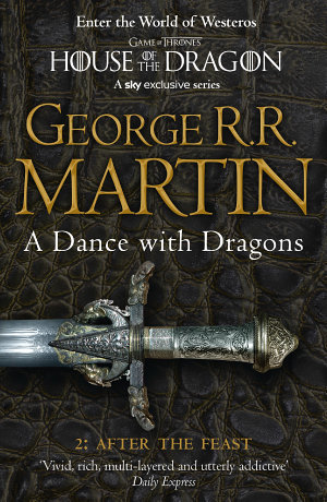 A Dance With Dragons  Part 2 After The Feast  A Song of Ice and Fire  Book 5