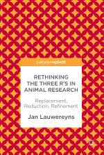Rethinking the Three R's in Animal Research