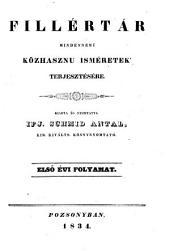 Fillertar mindennemü közhasznu ismeretek terjesztesere: 1. kötet