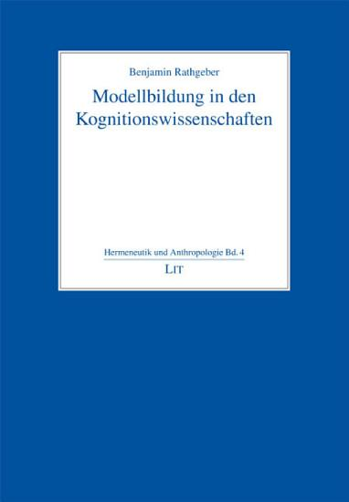 Modellbildung in den Kognitionswissenschaften PDF