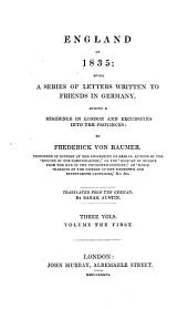 England in 1835: A Series of Letters Written to Friends in Germany During a Residence in London and Excursions Into the Provinces, Volume 1