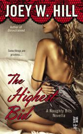 Naughty Bits Part IV: The Highest Bid